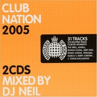 Ministry Of Sound Club Nation (Mixed by Dj Neil) (CD 2)