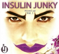 Insulin Junky Mixed Up Vol 1