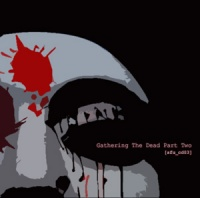 Gathering The Dead Part Two Cd